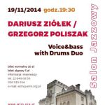 Salon Jazzowy w Pałacu Szustra: Voice & Bass with Drums Duo