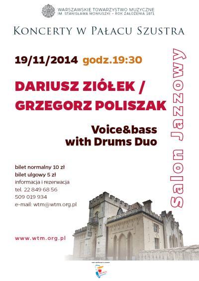 Dariusz Ziolek Grzegorz Poliszak